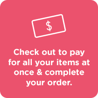 Step 4. Checkout to pay for all your items at once and complete your order.