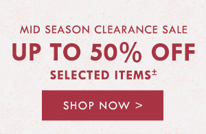Mid Season Clearance Sale. Shop now.