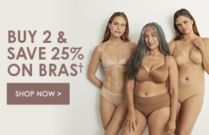 Buy 2 Save 25% on Bras. Shop now.